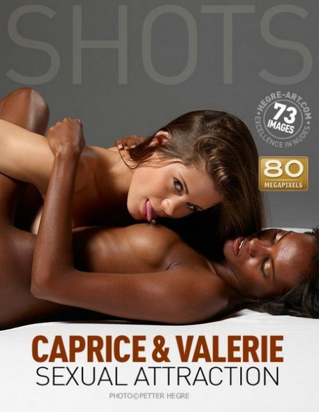 Caprice & Valerie - Sexual Attraction